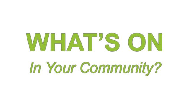 Tell us what's on in our community
